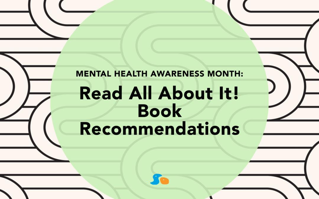 Mental Health Awareness Month: Read All About It
